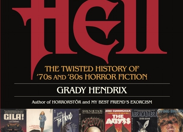 GRADY HENDRIX: PAPERBACKS FROM HELL