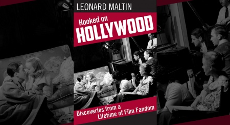 LEONARD MALTIN BOOK SIGNING: HOOKED ON HOLLYWOOD