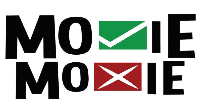 MOVIE MOXIE